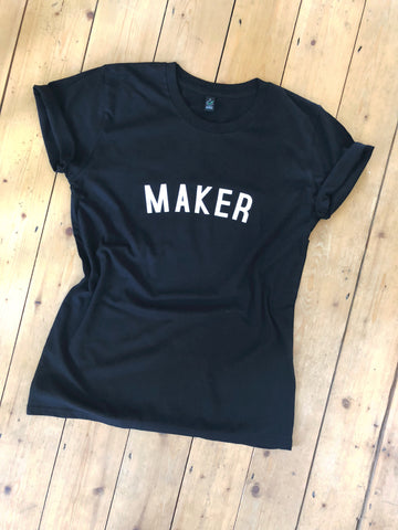 MAKER T Shirt - womens - 100% Organic Fairtrade Cotton