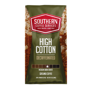 High Cotton Decaffeinated