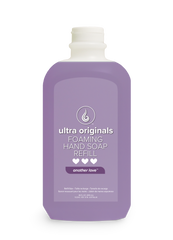Ultra Originals - Foaming Hand Soap - Another Love™ - 48 oz Refill