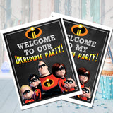 Incredibles Sign