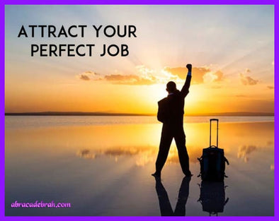 Attract Your Perfect Job Mediation Clearing