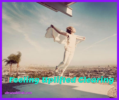 Feeling Uplifted Clearing Download Now Mediation