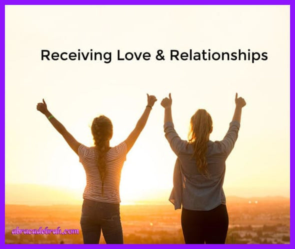 Receiving Love & Relationships Download Now Mediation Clearing