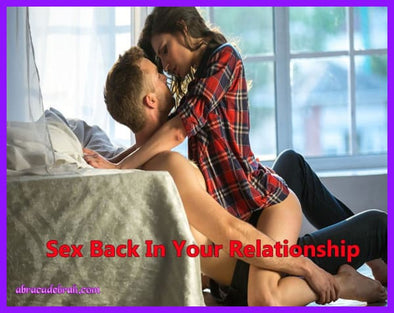 Sex Back In Your Relationship Download Now Mediation Clearing