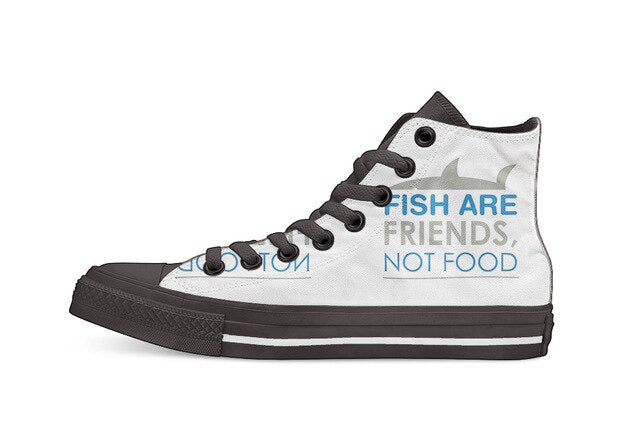 Fish are Friends Not Food High Tops
