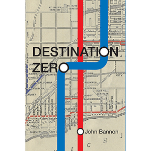 Destination Zero by John Bannon - Book