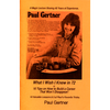 What I Wish I Knew in 72 by Paul Gertner - Book