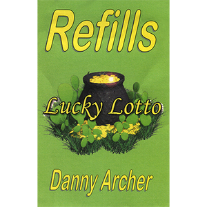 Lucky Lotto Refill by Danny Archer