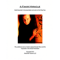Chop Cup Routine A Fakir Miracle Lecture Notes by Scott Alexander - Book
