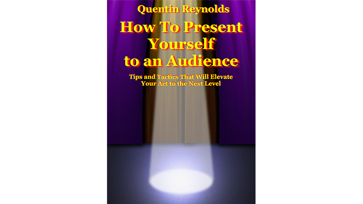 How to Present Yourself to an Audience by Quentin Reynolds - Book
