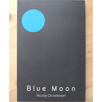 Blue Moon by Nicolaj Christensen - Book