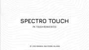 Spectro Touch (Gimmicks and Online Instructions) by João Miranda and Pierre Velarde