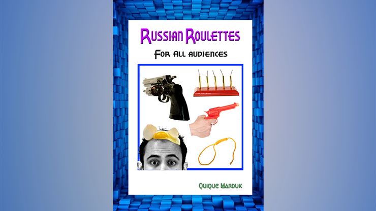 Russian Roulettes For All Audiences by Quique Marduk - Book