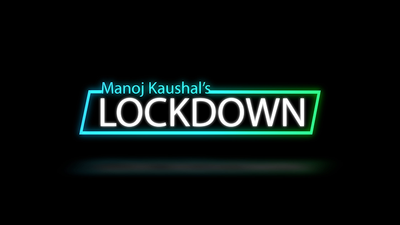 Lockdown by Manoj Kaushal video DOWNLOAD