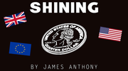 Shining (Gimmicks and Online Instructions) by James Anthony
