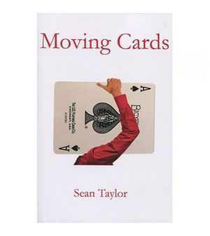 Moving The Cards by Sean Taylor - Book - Madanai Magic