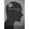 A Piece Of My Mind by Michael Murray - Book