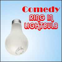 Comedy Ring In Lightbulb by Devin Knight and John Moyer - Trick