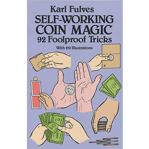 Self Working Coin Magic by Karl Fulves - Book