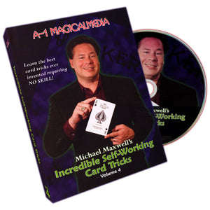 Incredible Self Working Card Tricks Volume 4 by Michael Maxwell - DVD