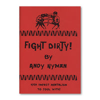 Fight Dirty: Lecture Notes by Andy Nyman & Alakazam Magic - Book