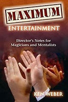Maximum Entertainment by Ken Weber