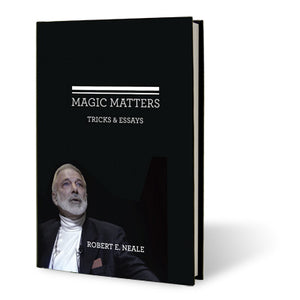 Magic Matters by Robert Neale and Larry Hass - Book