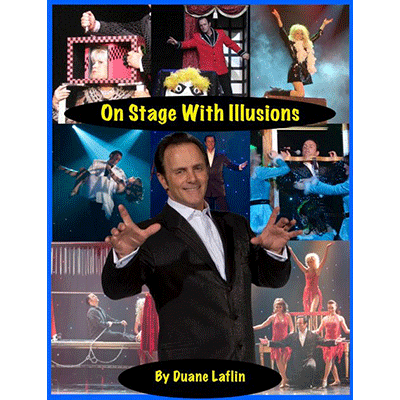 On Stage With Illusions by Duane Laflin
