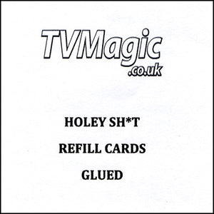 Refill Cards Holey Sh*t (GLUED) by Anthony Owen and Pete Firman - Trick