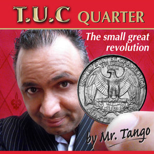 Tango Ultimate Coin (T.U.C) Quarter Dollar(D0116) with Online Instructions by Tango - Trick