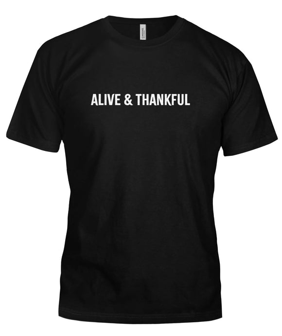 Alive & Thankful Unisex T-Shirt - HORIZONTAL