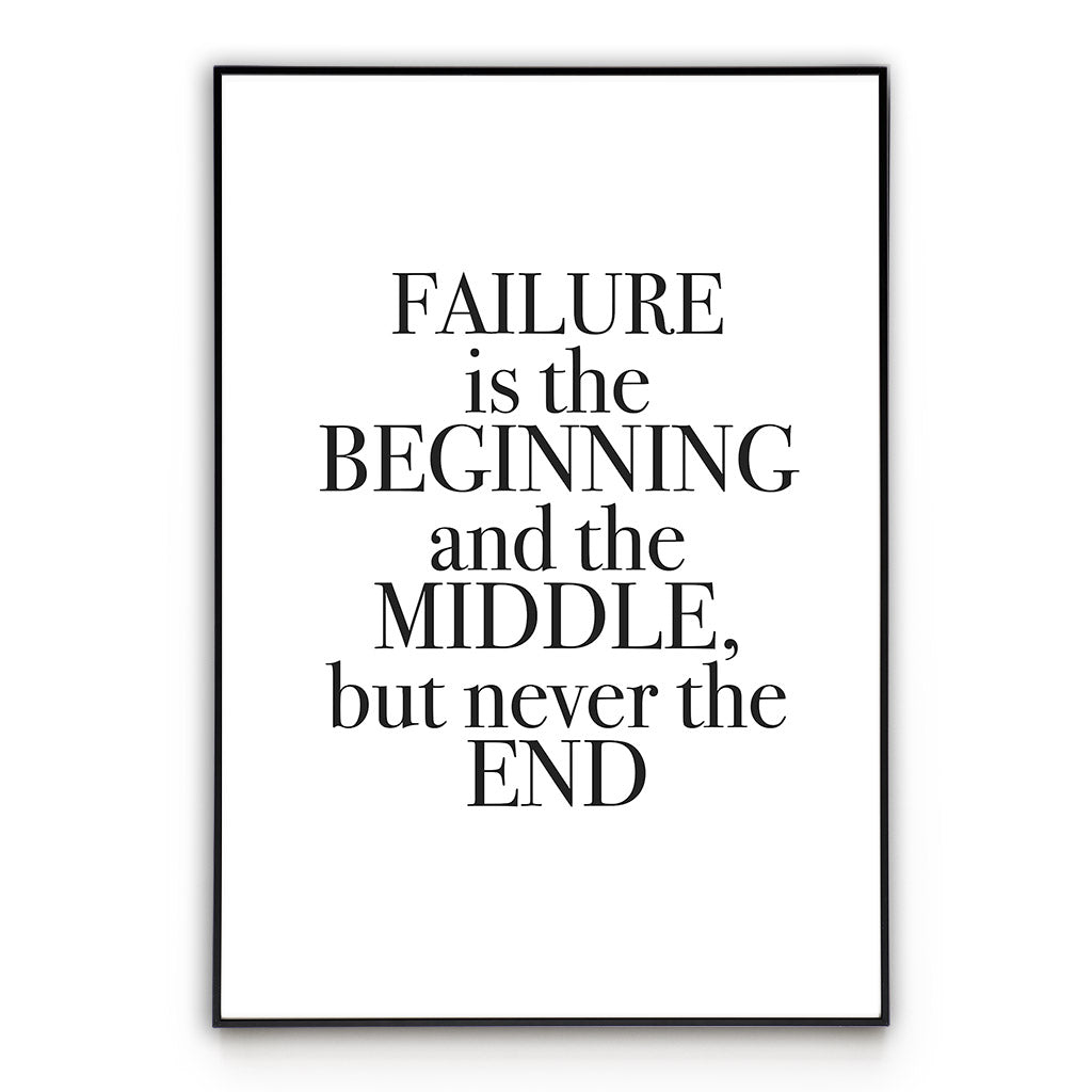 Failure Story - Quote Poster Wall Art