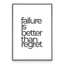 Load image into Gallery viewer, Failure or Regret - Quote Poster Wall Art