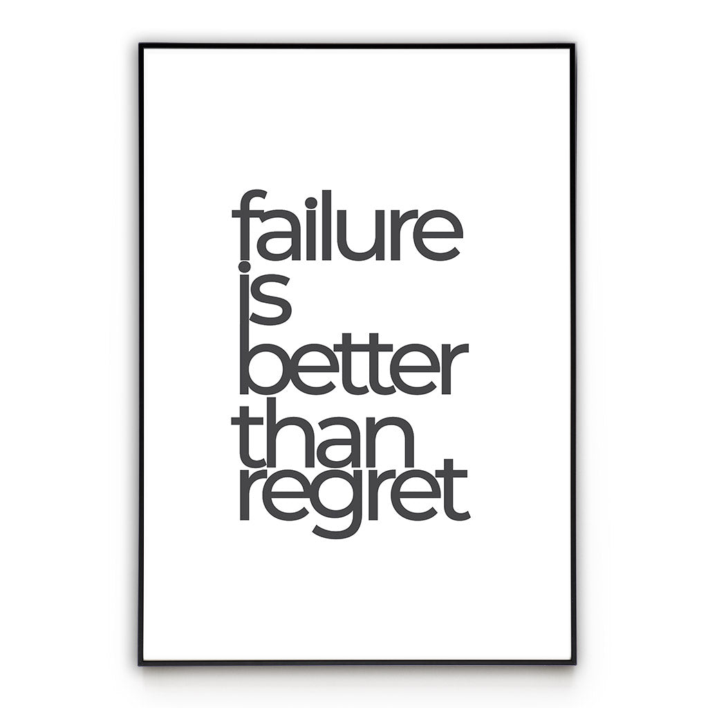 Failure or Regret - Quote Poster Wall Art