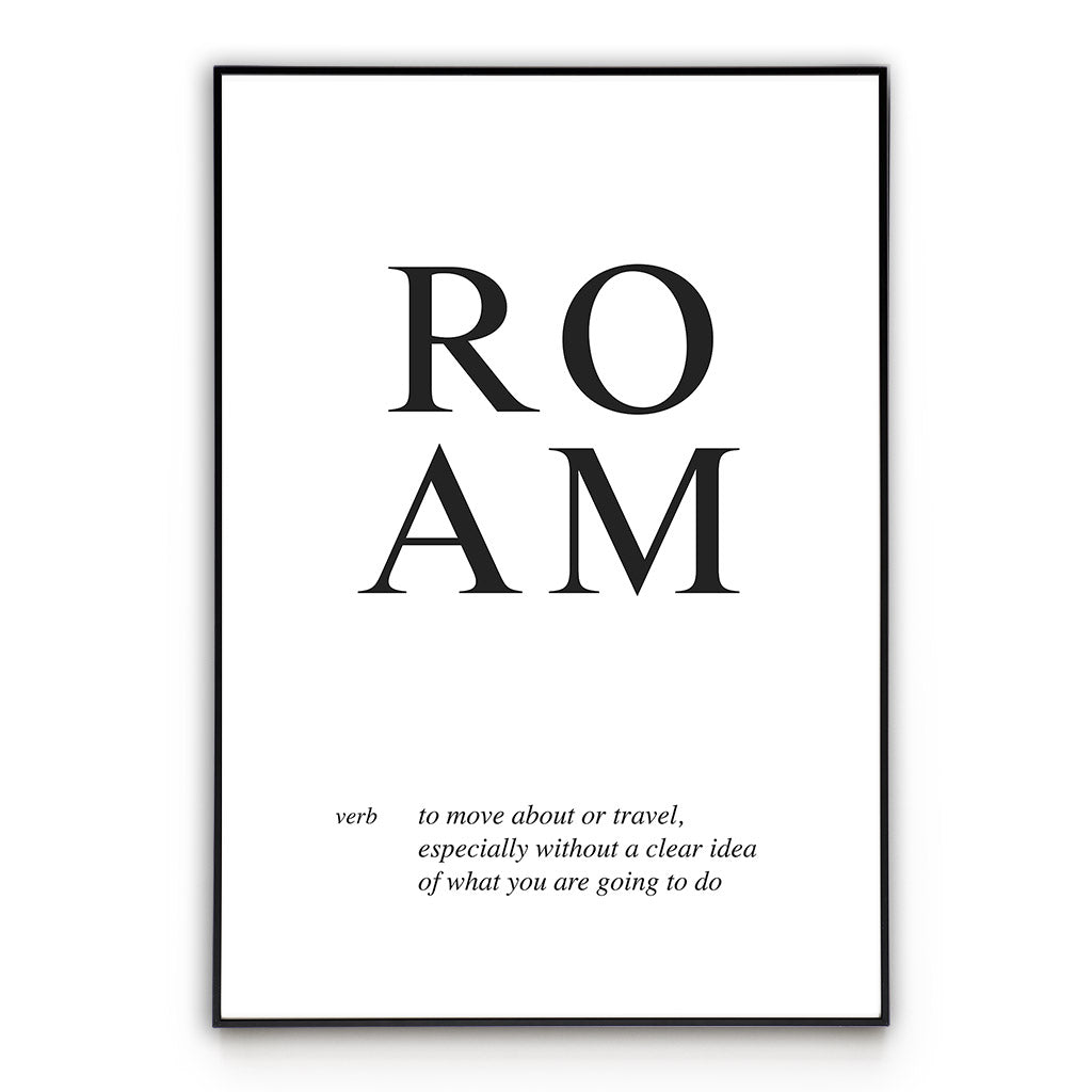 Roam Poster Wall Art