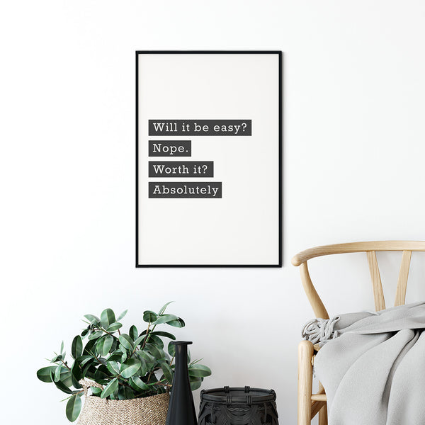 Worth It - Quote Poster wall Art