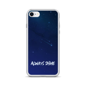 Always Shine - iPhone Case