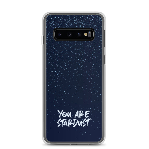 You Are Stardust - Samsung Case