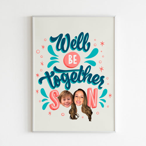 We'll Be Together Soon Poster