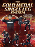 Gold Medal Single Leg System by Henry Cejudo