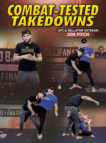 Combat Tested Takedowns by Jon Fitch