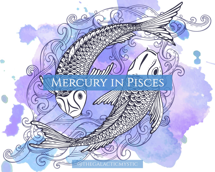 Mercury in Pisces