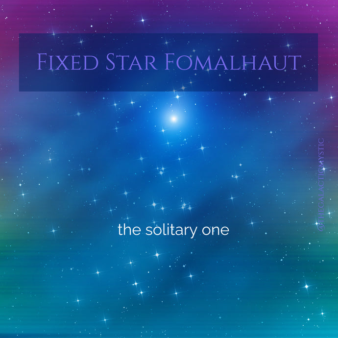 Fixed Star Fomalhaut, the Solitary One