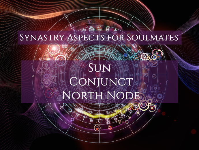 Synastry Aspects for Soulmates - Sun Conjunct North Node