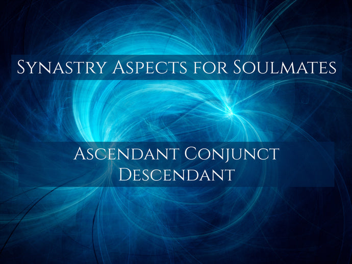 Synastry Aspects for Soulmates - Ascendant Conjunct Descendant