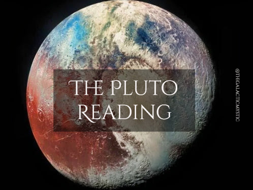 The Pluto Reading - Available for a Limited Time
