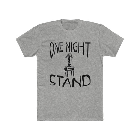 One Night Stand Funny Tee Shirt