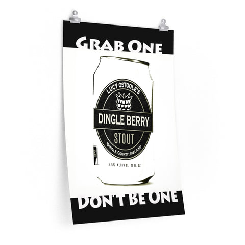Dingle Berry Stout Dingle Peninsula Ireland Stout Beer Funny Poster