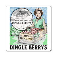 Lucy O'Stoole's Dingle Berrys Ireland Betty White Funny Magnet