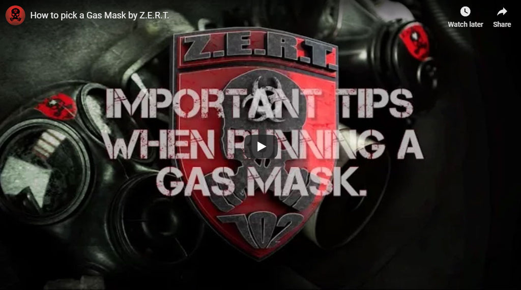 How to pick a Gas Mask by Z.E.R.T.